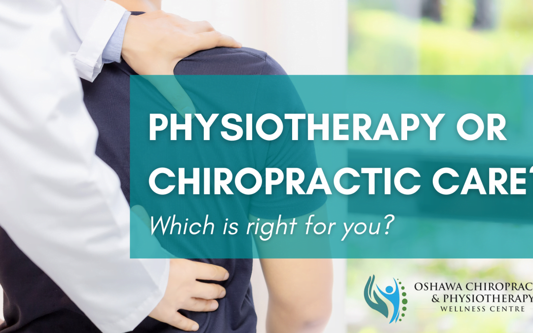 Which is the Best for You: Physiotherapy or Chiropractic Care?